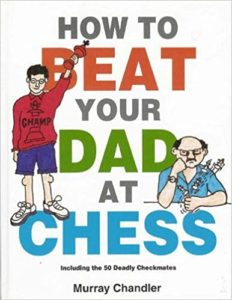Beat Your Dad At Chess Book Cover Graphic