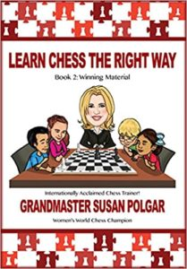 Learn Chess the Right Way: Book 2: Winning Material Book Cover Graphic