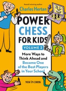 Power Chess For Kids Volume 2 Book Cover Graphic